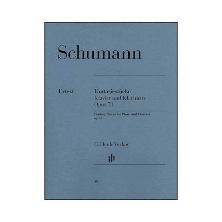 Robert Schumann Fantasy Pieces - G. Henle Verlag Fantasy Pieces for Piano And Clarinet (Or Violin Or Violoncello) Opus 73 By Schumann