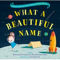 What a Beautiful Name (Hardcover)