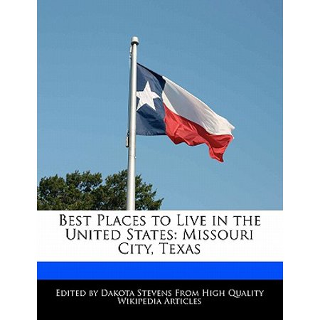 Best Places to Live in the United States : Missouri City, (Best Cities To Live In Taiwan)
