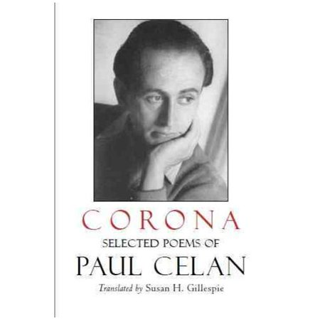 Corona: The Selected Poems of Paul Celan by