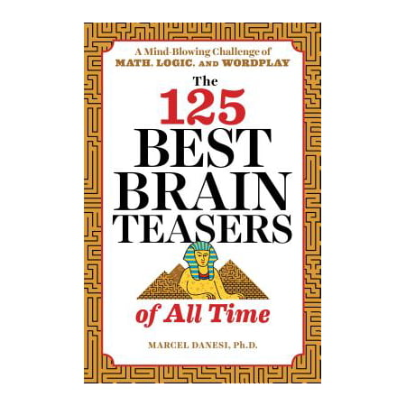 The 125 Best Brain Teasers of All Time (Paperback) - Brain Teasers Riddles For Kids