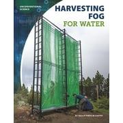 Harvesting Fog for Water (Paperback)