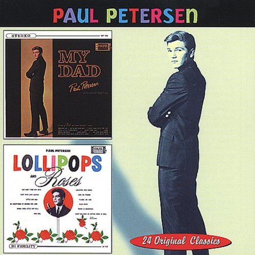 2 LPs on 1 CD: MY DAD (1963)/LOLLIPOPS AND ROSES (1962).<BR>Personnel includes: Paul Petersen, Shelly Fabares (vocals).