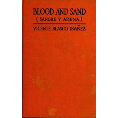 Blood and Sand - eBook (50 Cent Blood On The Sand Characters)