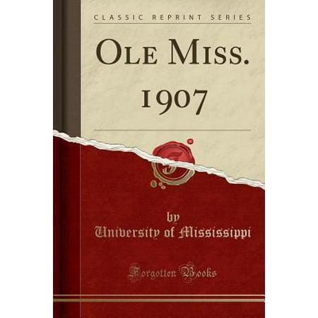 Ole Miss Dog (OLE Miss. 1907 (Classic Reprint) )