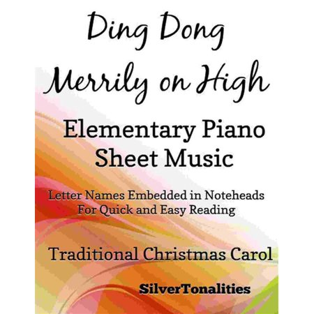 Ding Dong Merrily on High Elementary Piano Sheet Music - eBook Christmas Carols Ding Dong Merrily On High