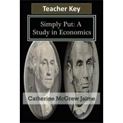 Simply Put: A Study in Economics Teacher Key - eBook