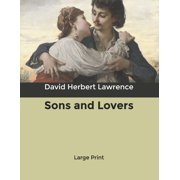 Sons and Lovers: Large Print (Paperback)