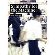 Sympathy for the Machine - eBook