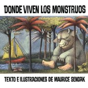 Donde Viven Los Monstruos (Where the Wild Things Are)