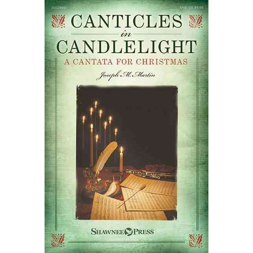 Canticles in Candlelight: A Cantata for Christmas