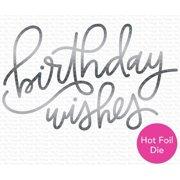 My Favorite Things Die-namics Hot Foil Die-Birthday Wishes