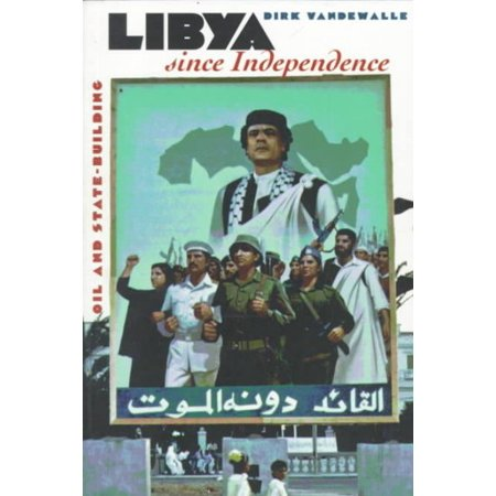 Libya Since Independence