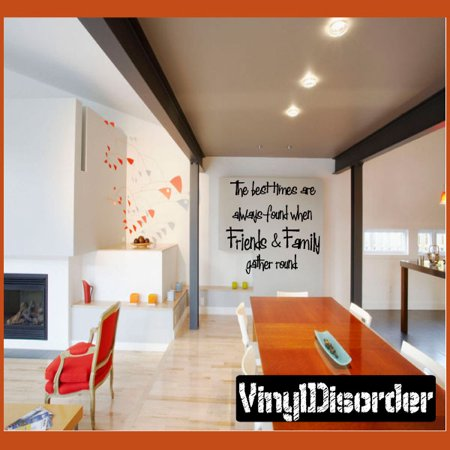 The Best times are always found when friends and family gather round Tile Layouts Vinyl Wall Decal Sticker Mural Quotes Words TL021 36