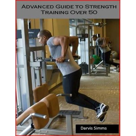 Advanced Strength Training Program for Over 50 -