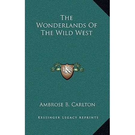 The Wonderlands of the Wild - Wild Wonderland