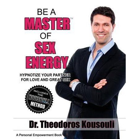 Be A Master Of Sex Energy  Hypnotize Your Partner For Love And Great Sex