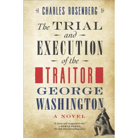 The Trial and Execution of the Traitor George
