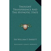 Thought Transference and the Hypnotic State