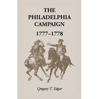 The Philadelphia Campaign, 1777-1778