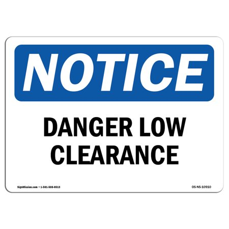 OSHA Notice Sign - Danger Low Clearance | Choose from: Aluminum, Rigid Plastic or Vinyl Label Decal | Protect Your Business, Construction Site, Warehouse & Shop Area |  Made in the USA (Low Price Shopping Sites)