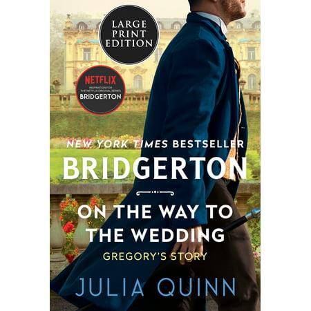 Bridgertons, 8: On the Way to the Wedding : Bridgerton (Paperback)