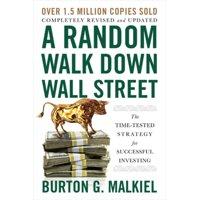 A Random Walk Down Wall Street (Paperback)