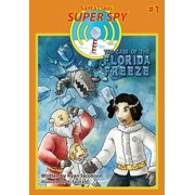 The Case of the Florida Freeze : Santa Claus: Super Spy