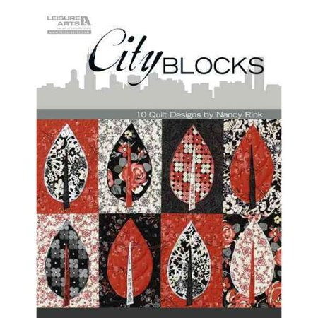 City Blocks: 10 Quilt Designs