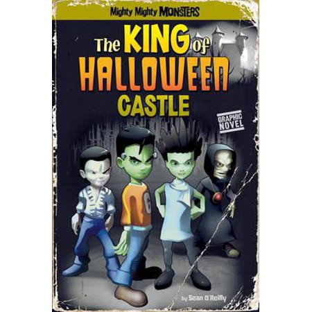 The King of Halloween Castle (Mighty Mighty Monsters) (Paperback)