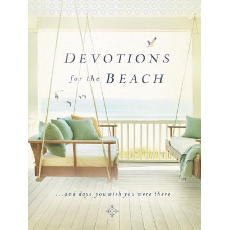 Devotions for the Beach : And Days You Wish You Were