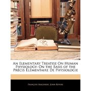 An Elementary Treatise on Human Physiology : On the Basis of the Prcis Lmentaire de Physiologie