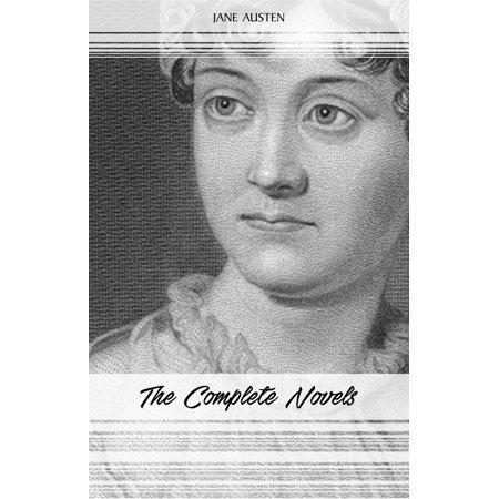 Jane Austen: The Complete Novels (Emma, Pride and Prejudice, Sense and Sensibility, Northanger Abbey, Mansfield Park, Persuasion, Lady Susan...) -