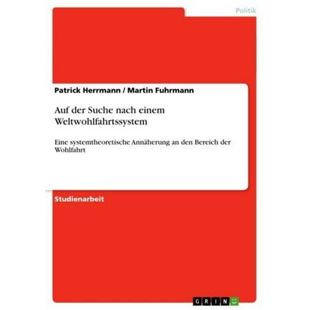 Auf der Suche nach einem Weltwohlfahrtssystem - eBook (Gläser Auf Einem Stock)
