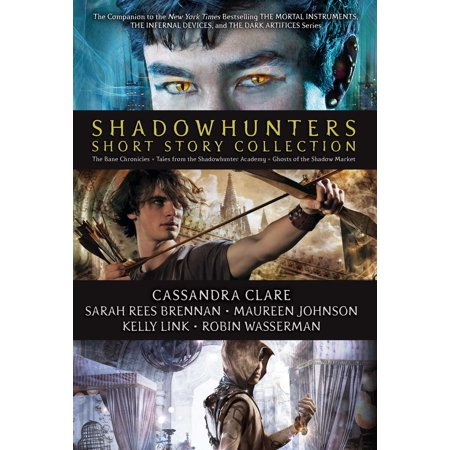 Shadowhunters Short Story Collection : The Bane Chronicles; Tales from the Shadowhunters Academy; Ghosts of the Shadow - A Short Halloween Ghost Story
