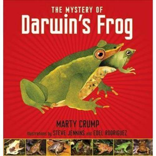 The Mystery of Darwin's Frog: A True Story of Scientific Discovery