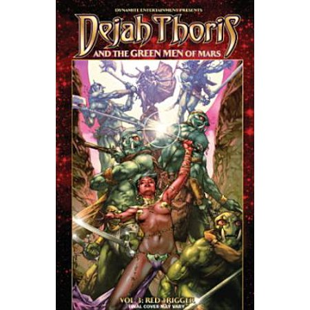 Dejah Thoris and the Green Men of Mars Volume 3: Red Trigger (Mars Red Light)