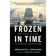 Frozen in Time : The Fate of the Franklin Expedition