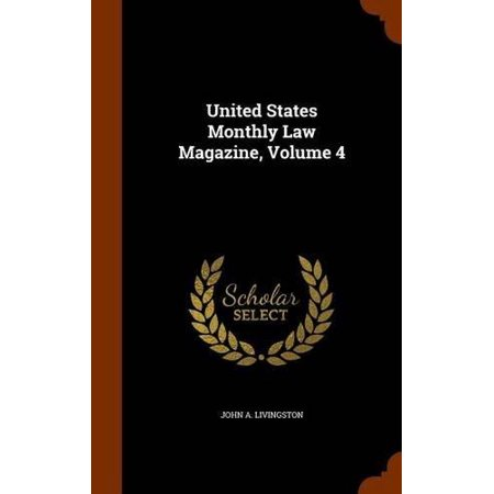United States Monthly Law Magazine, Volume 4 - image 1 of 1
