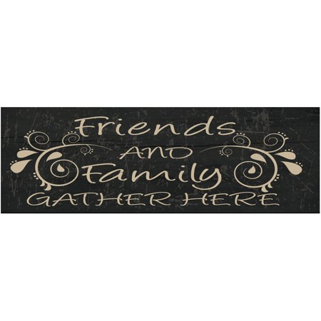 Friends and Family Gather Here Metal Sign