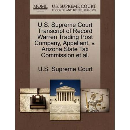 U.S. Supreme Court Transcript of Record Warren Trading Post Company, Appellant, V. Arizona State Tax Commission et al.
