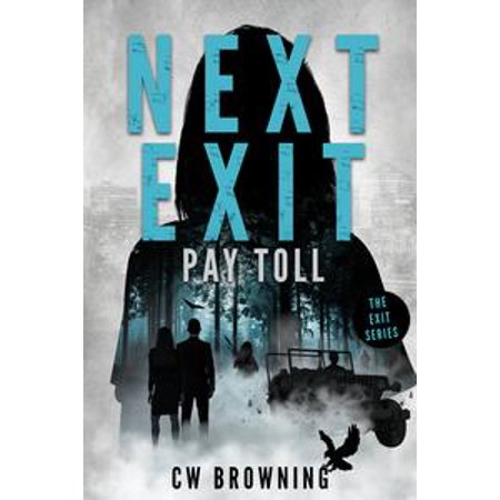 Next Exit, Pay Toll - eBook (Paying The Toll On The Golden Gate Bridge)