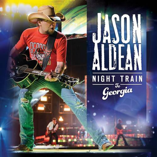 Jason Aldean: Night Train To Georgia (Music DVD)