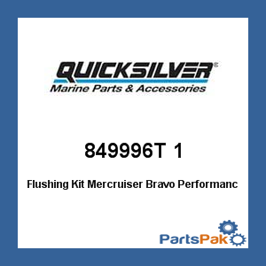 Mercury - Mercruiser 849996T 1 Mercury Quicksilver 849996T 1 Flushing Kit Mercruiser Bravo Performance (Mercruiser Bravo Stern Drive)