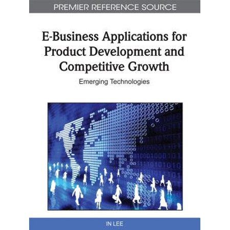 E-Business Applications for Product Development and Competitive Growth - eBook