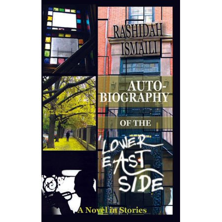 AUTOBIOGRAPHY OF THE LOWER EAST SIDE - eBook