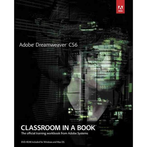 Adobe Dreamweaver CS6 Classroom in a Book : The Official Training Workbook from Adobe Systems