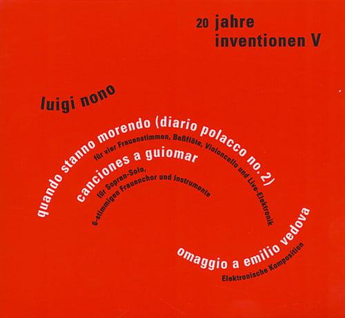 Luigi Nono - 20 Jahre Inventionen V [CD]