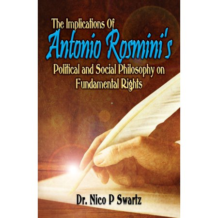 The Implications Of Antonio Rosmini's Political And Social Philosophy On Fundamental Human Rights - eBook