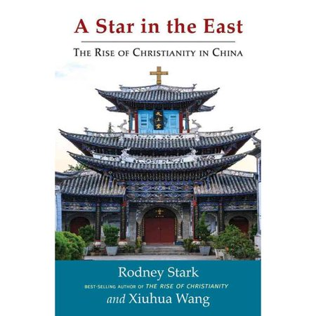 A Star In The East   The Rise Of Christianity In China
